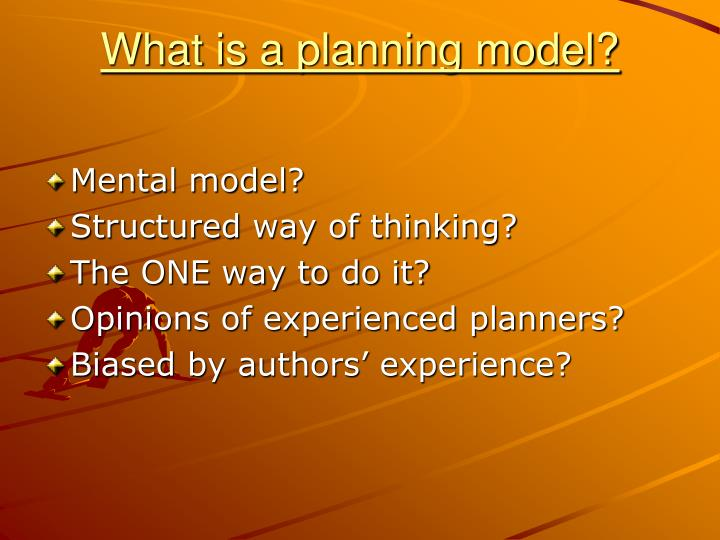 What is a planning model?