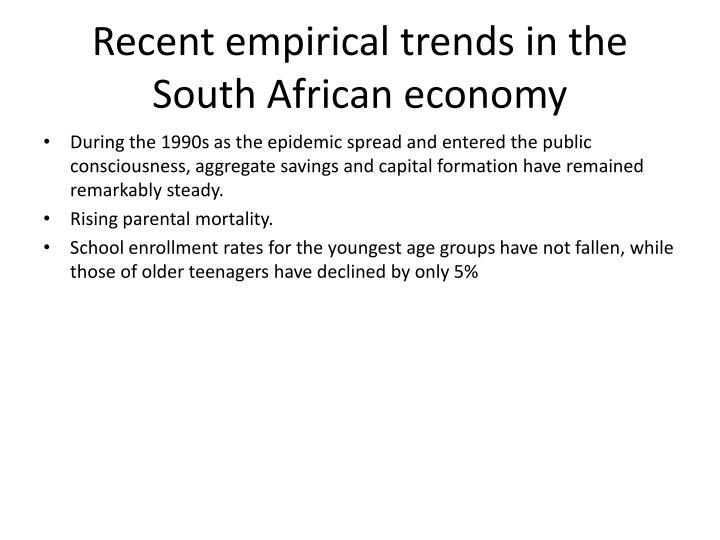 Recent empirical trends in the South African economy