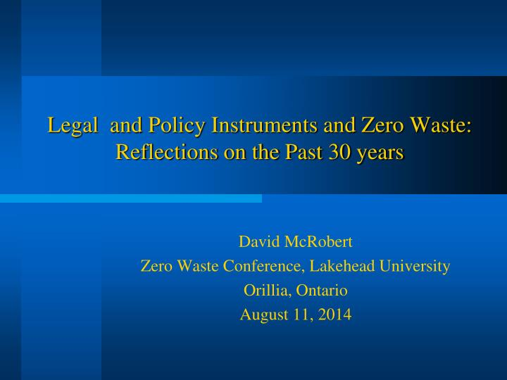 legal and policy instruments and zero waste reflections on the past 30 years n.