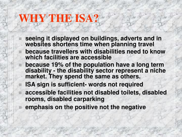 WHY THE ISA?