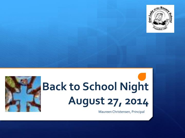 Back to school night august 27 2014