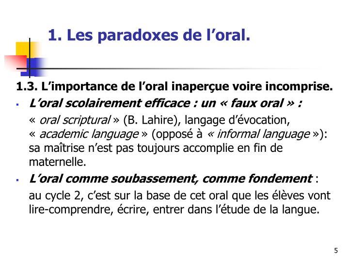 1. Les paradoxes de l'oral.