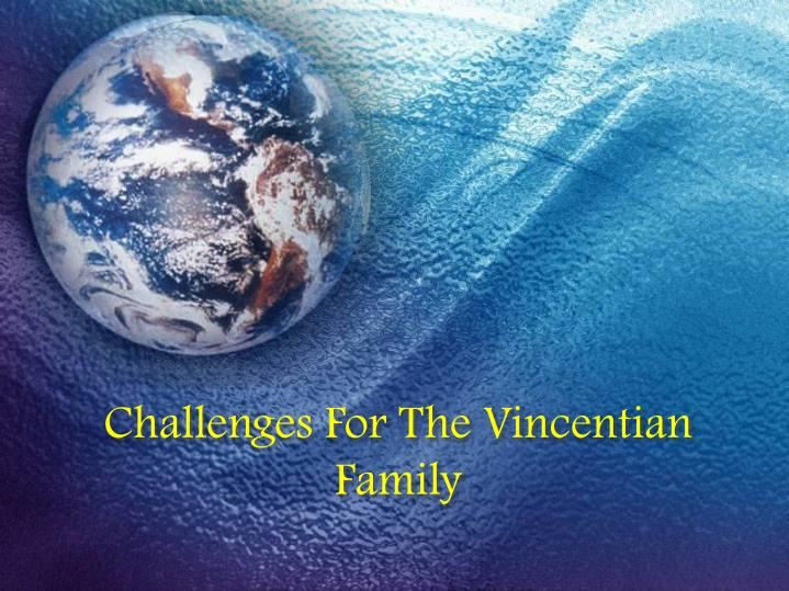 Challenges For The Vincentian Family