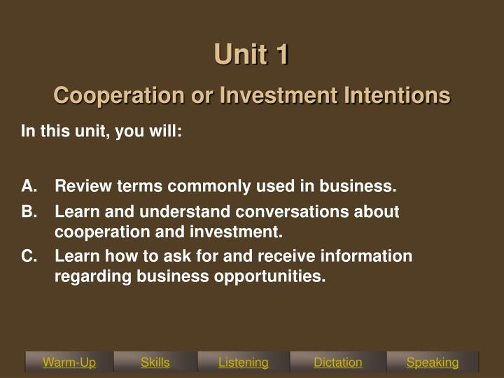 unit 1 cooperation or investment intentions n.