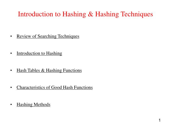 introduction to hashing hashing techniques