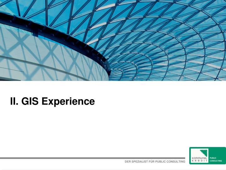 II. GIS Experience