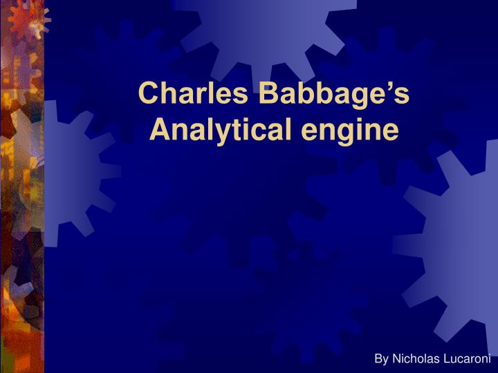 Charles babbage s analytical engine