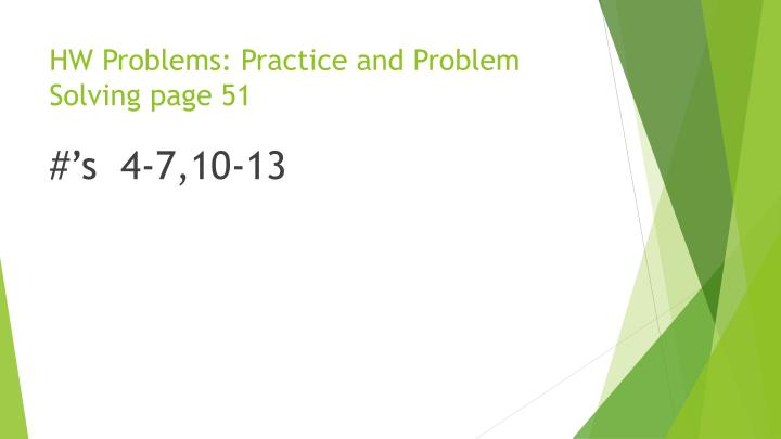 HW Problems: Practice and Problem Solving page