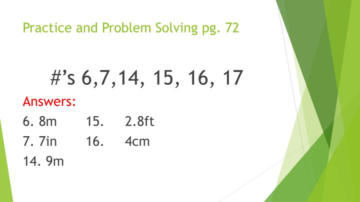 Practice and Problem Solving pg. 72