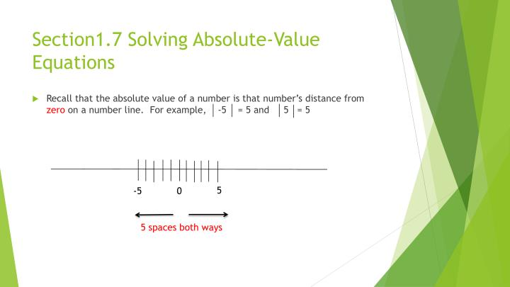 Section1.7 Solving Absolute-Value Equations