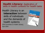 health literacy application of skills in health contexts for health tasks