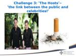 challenge 3 the hosts the link between the public and celebrities