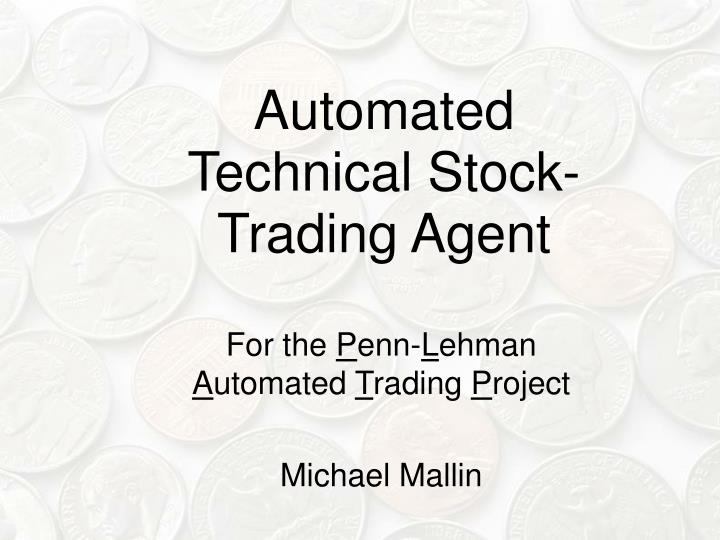 automated technical stock trading agent n.