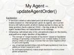 my agent updateagentorder1