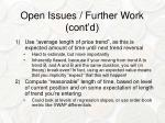 open issues further work cont d1