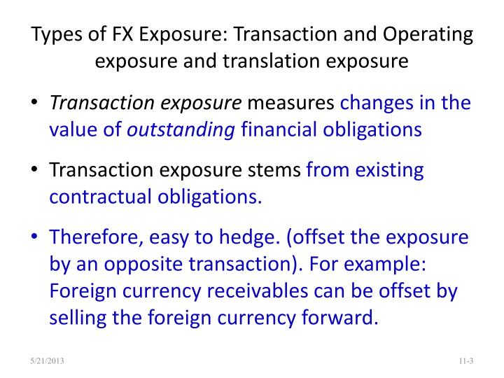 Types of fx exposure transaction and operating exposure and translation exposure
