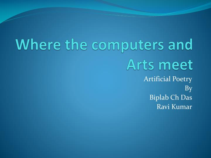 where the computers and arts meet n.