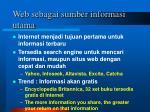 web sebagai sumber informasi utama1