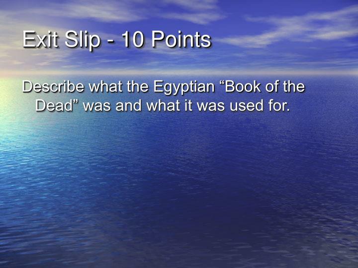 Exit Slip - 10 Points