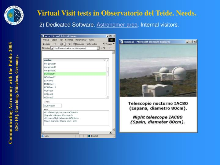 Virtual Visit tests in Observatorio del Teide. Needs.