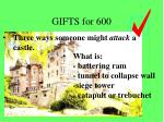 gifts for 600