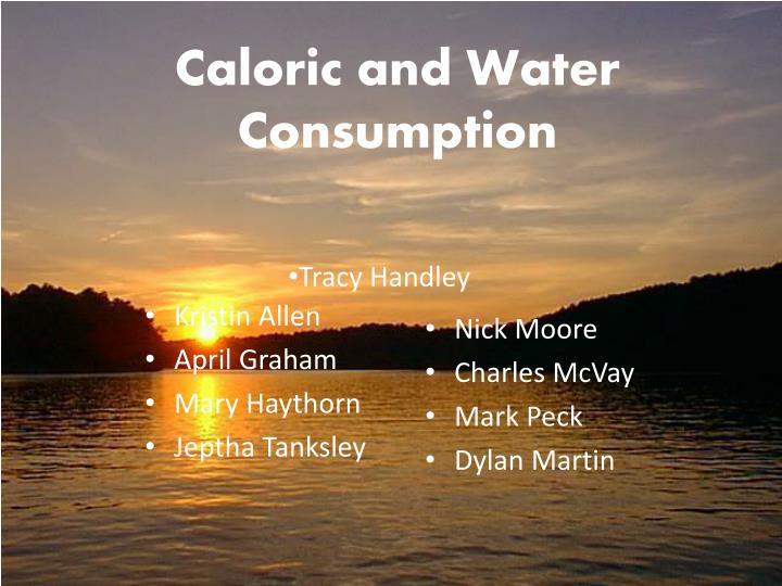 caloric and water consumption n.