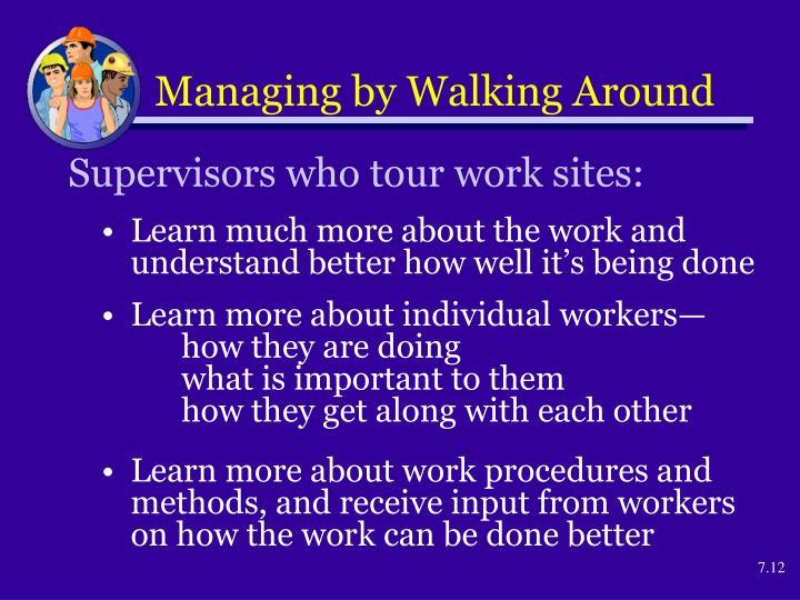 Managing by Walking Around