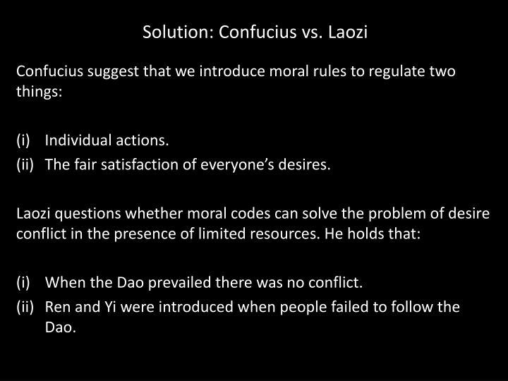 Solution: Confucius vs. Laozi