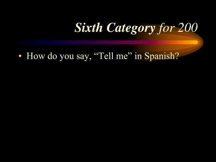 Sixth Category