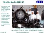 why not use lageos 2