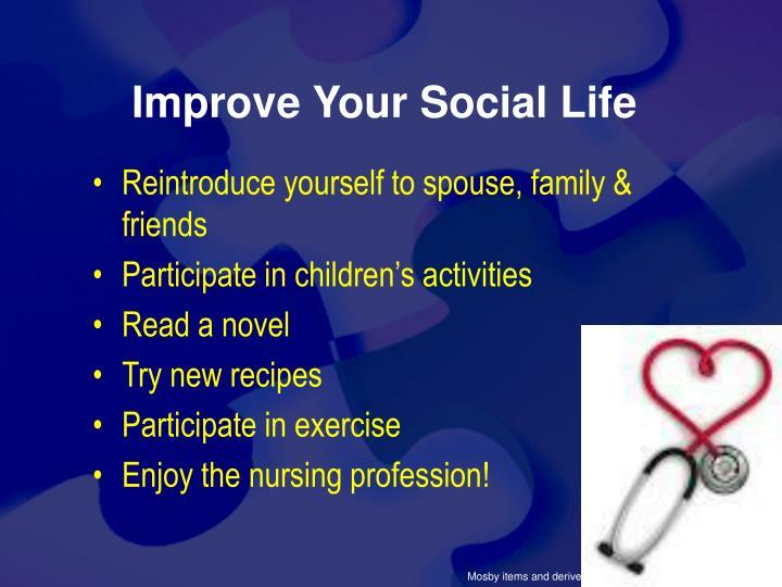 Improve Your Social Life