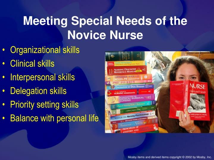 Meeting Special Needs of the Novice Nurse