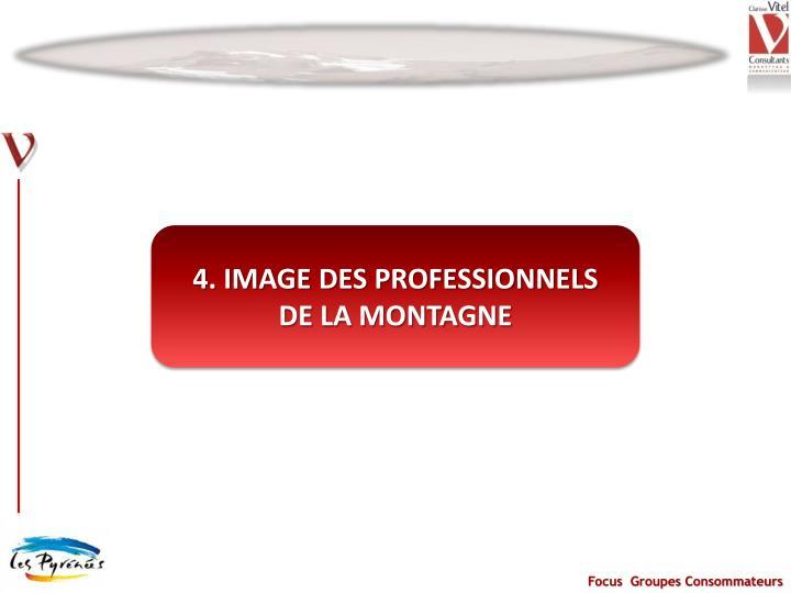 4. IMAGE DES PROFESSIONNELS
