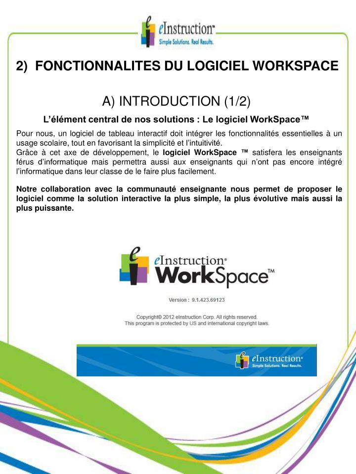 2)  FONCTIONNALITES DU LOGICIEL WORKSPACE
