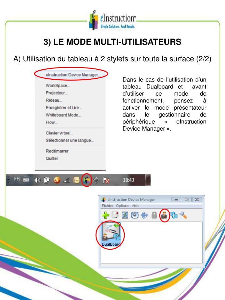 3) LE MODE MULTI-UTILISATEURS