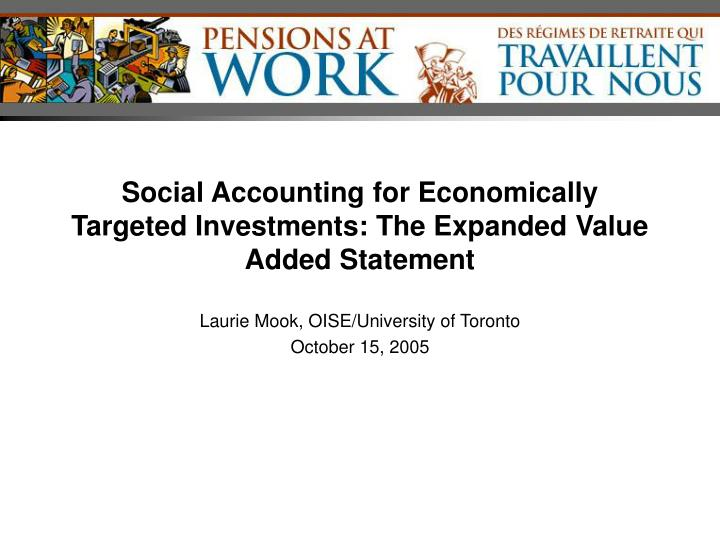 social accounting for economically targeted investments the expanded value added statement n.