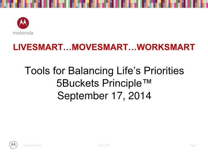 Tools for balancing life s priorities 5buckets principle september 17 2014