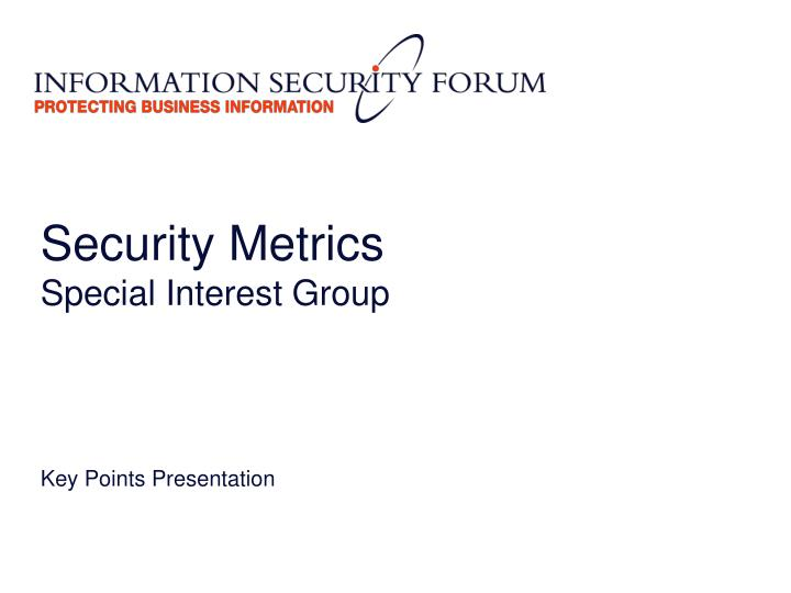 security metrics special interest group n.