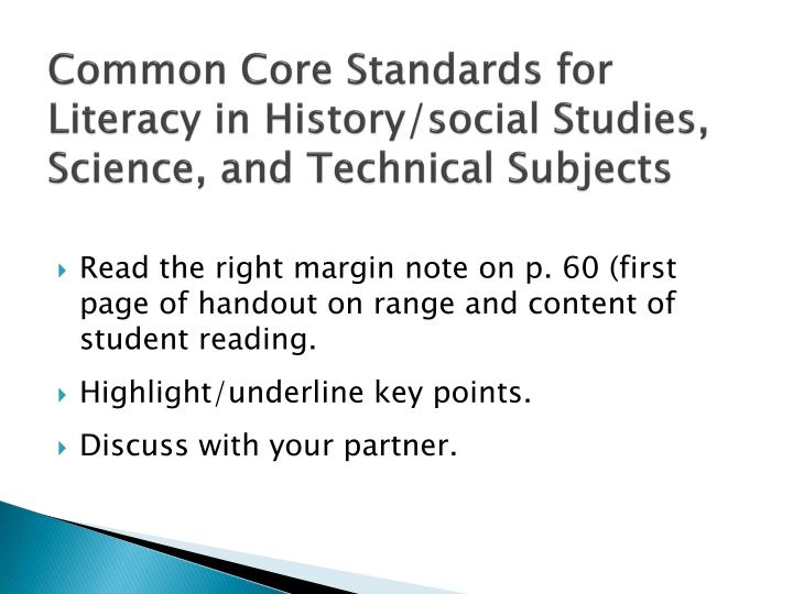 Common Core Standards for Literacy in History/social Studies, Science, and Technical Subjects