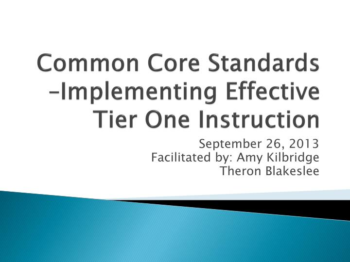 Common core standards implementing effective tier one instruction
