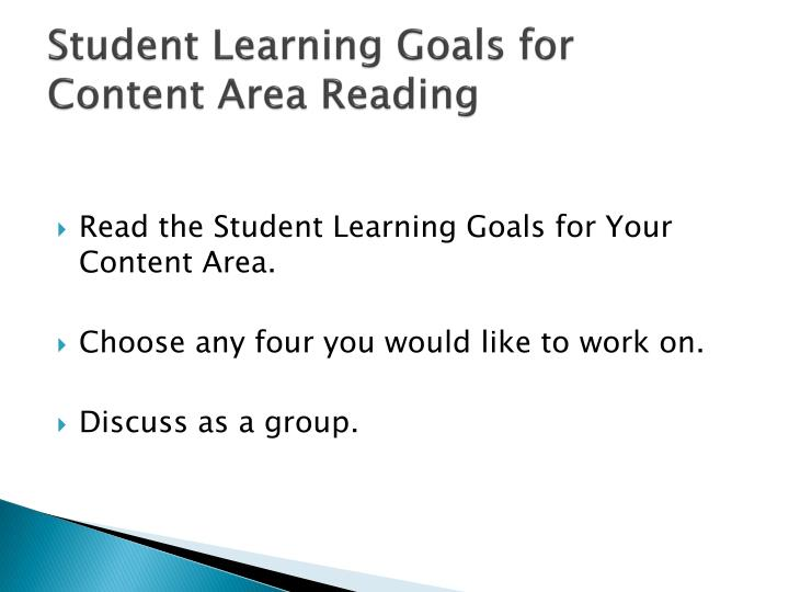 Student Learning Goals for Content Area Reading