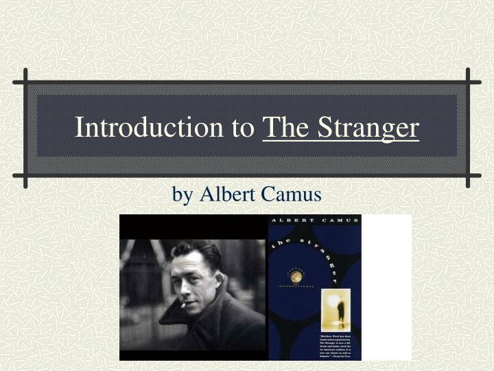 introduction to the stranger n.