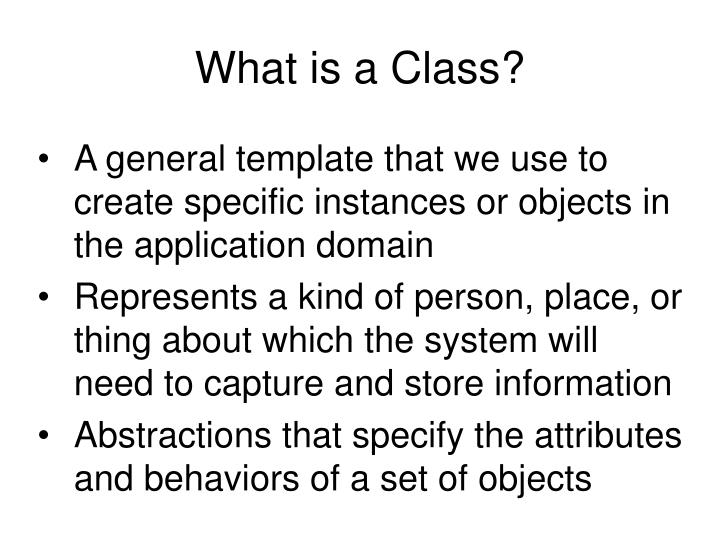 What is a Class?
