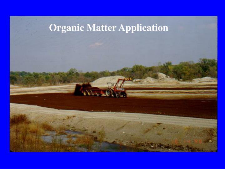 Organic Matter Application