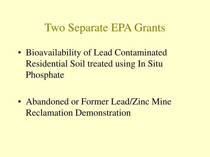 Two separate epa grants