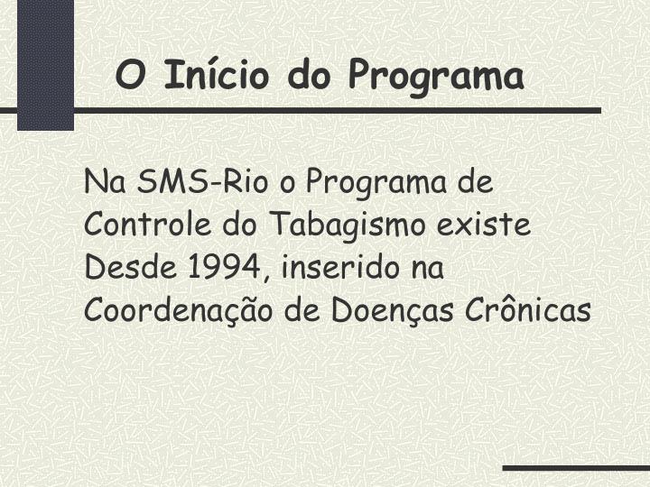 O Início do Programa