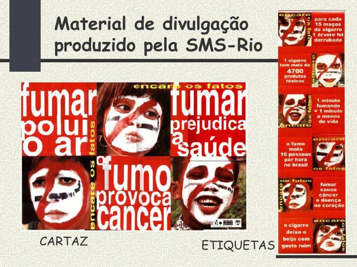 Material de divulgação produzido pela SMS-Rio