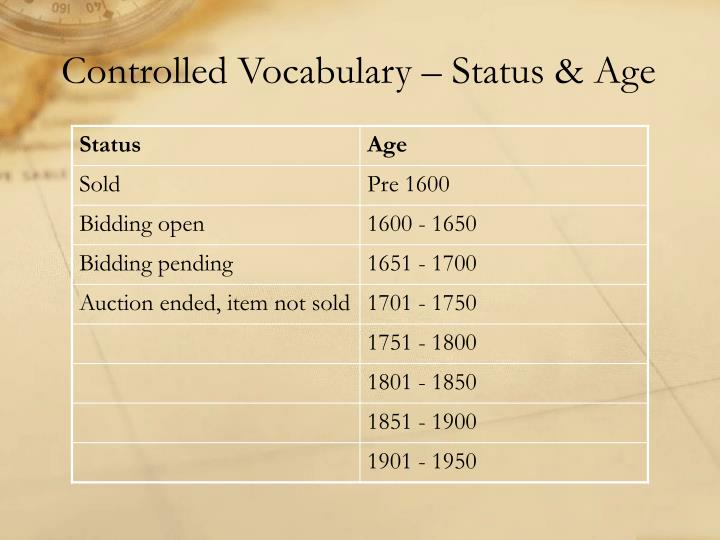 Controlled Vocabulary – Status & Age