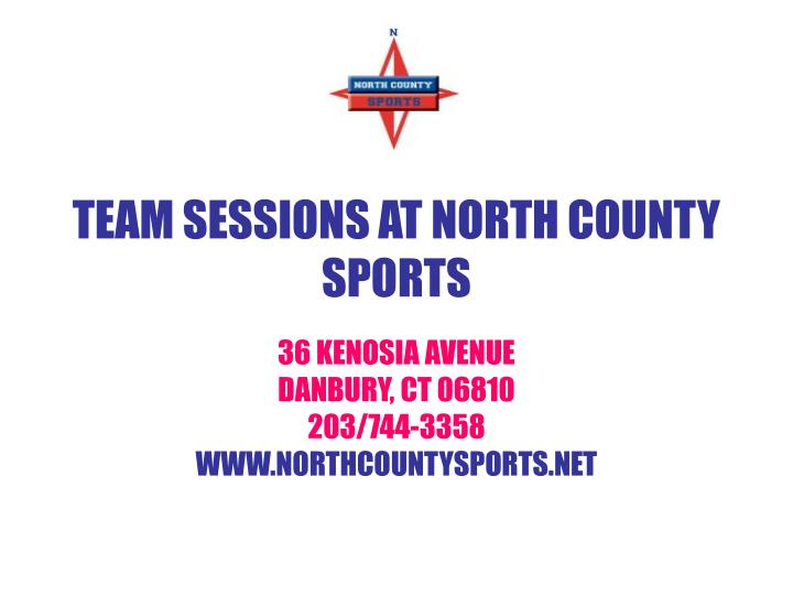 team sessions at north county sports n.