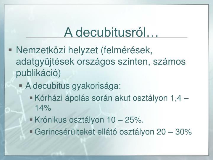 A decubitusról…